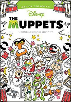 Art of Coloring Muppets 100 Images to Inspire Creativity
